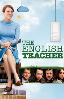 The English Teacher – Profesoara de engleză (2013)