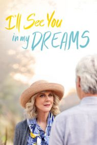 I'll See You in My Dreams – Te voi revedea în vis (2015)