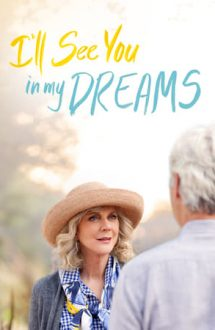 I'll See You in My Dreams – Te voi revedea în vis (2015)
