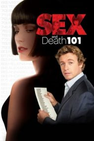 Sex and Death 101 – Sex și moarte (2007)