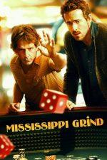 Mississippi Grind – O călătorie cu miză mare (2015)