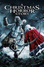 A Christmas Horror Story – Crăciunul groazei (2015)