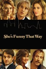 She's Funny That Way – Viața bate filmul (2014)