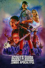 Scouts Guide to the Zombie Apocalypse – Cum scăpăm de zombi, frate? (2015)
