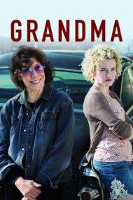 Grandma – Bunica (2015)