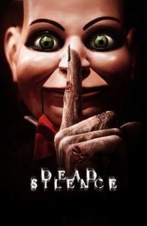 Dead Silence – Liniște mortală (2007)