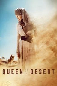 Queen of the Desert – Regina deşertului (2015)