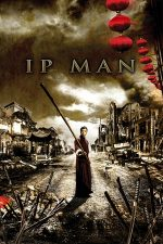 Ip Man – Marele maestru Ip Man (2008)