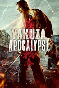 Yakuza Apocalypse – Apocalipsa Yakuza (2015)