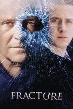 Fracture – Ruptura (2007)