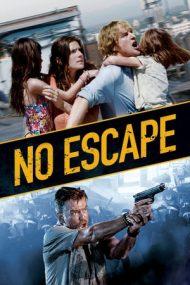 No Escape – Fără scăpare (2015)