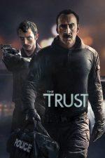 The Trust – Lovitura (2016)