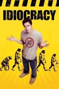 Idiocracy – Idiocrație (2006)
