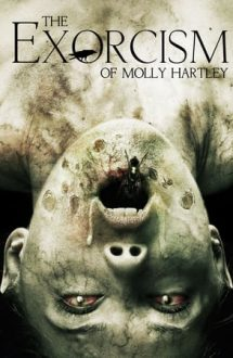 The Exorcism of Molly Hartley – Exorcizarea lui Molly Hartley (2015)