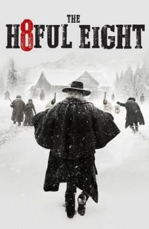 The Hateful Eight – Cei 8 odioși (2015)