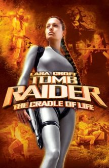 Lara Croft Tomb Raider: The Cradle of Life – Leagănul Vieții (2003)