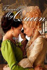 Farewell, My Queen – Adio, regina mea (2012)