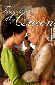 Farewell, My Queen – Adio, regina mea (2012)