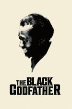 The Black Godfather – Clarence Avant: Nașul muzicii afro-americane (2019)