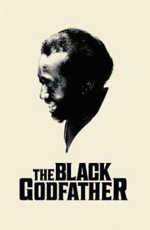 The Black Godfather – Clarence Avant: Nașul muzicii afro-americane (2019)