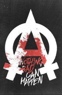 Nothing Bad Can Happen – Ferit de rele (2013)