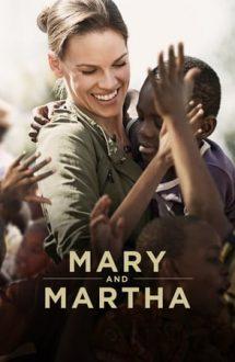 Mary and Martha – Mary și Martha (2013)
