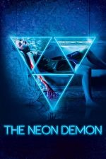 The Neon Demon – Demonul de Neon (2016)