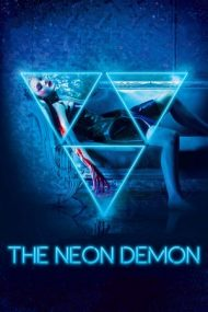 The Neon Demon – Demonul de Neon (2016)