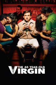The 40-Year-Old Virgin – Virgin la 40 de ani (2005)