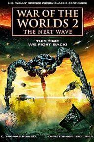 War of the Worlds 2: The Next Wave –  Războiul lumilor: A doua invazie (2008)
