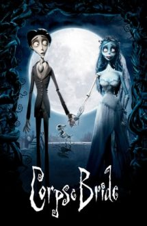 Corpse Bride – Mireasa Moartă (2005)