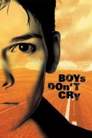 Boys Don't Cry – Băieții nu plâng niciodată (1999)