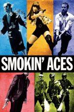 Smokin' Aces – Așii din mânecă (2006)