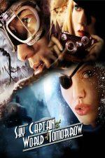 Sky Captain and the World of Tomorrow – Capitanul Sky si Lumea Viitorului (2004)
