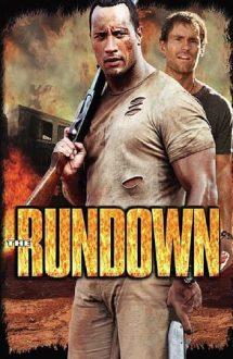 The Rundown – Bun venit în junglă! (2003)