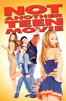Not Another Teen Movie – Încă un film despre adolescenți?! (2001)