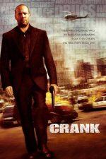 Crank – Răzbunare și adrenalină (2006)