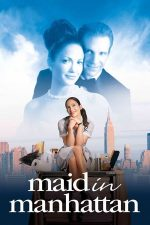 Maid in Manhattan – Camerista (2002)