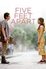 Five Feet Apart – La cinci pași de tine (2019)