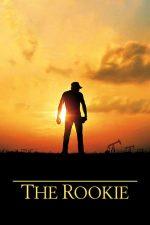 The Rookie – Debutantul (2002)