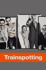 Trainspotting – Din viață scapă cine poate (1996)