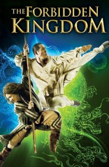 The Forbidden Kingdom – Regatul interzis (2008)