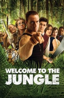 Welcome to the Jungle – Bun venit în junglă (2013)