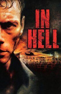 In Hell – Închisoarea iadului (2003)