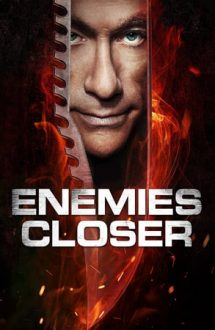 Enemies Closer – Dușmani apropiați (2013)