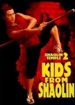 Shaolin Temple 2: Kids from Shaolin – Templul Shaolin 2 (1984)