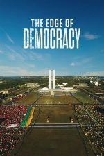Impeachment – The Edge of Democracy (2019)