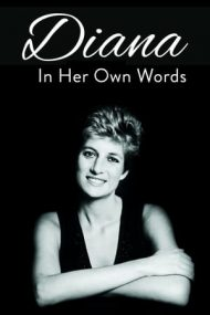 Diana: In Her Own Words (2017)