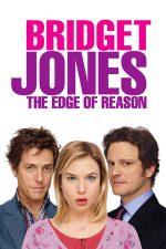 Bridget Jones: The Edge of Reason – Bridget Jones: La limita rațiunii (2004)
