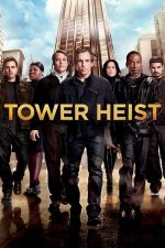 Tower Heist – Jaf… la turnul mare (2011)